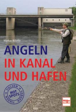 Angeln in Kanal und Hafen - 1