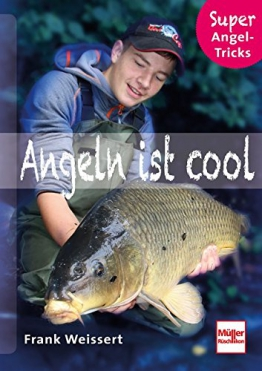 Angeln ist cool: Super Angel-Tricks - 1