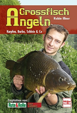 Großfisch-Angeln: Karpfen, Barbe, Schleie & Co - 1